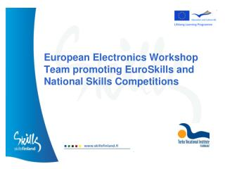 European Electronics Workshop Team promoting EuroSkills and National Skills Competitions