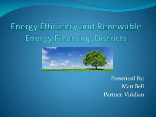 Energy Efficiency and Renewable Energy Financing Districts
