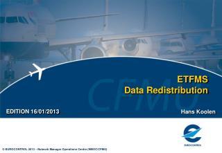 ETFMS  Data Redistribution