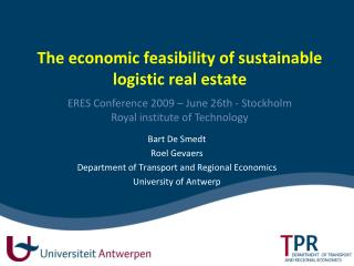 The economic feasibility of sustainable logistic real estate