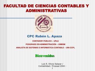 FACULTAD DE CIENCIAS CONTABLES Y ADMINISTRATIVAS