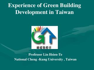 Experience of Green Building Development in Taiwan