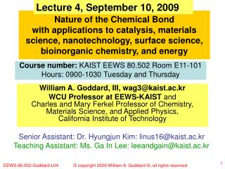William A. Goddard, III, wag3@kaist.ac.kr
