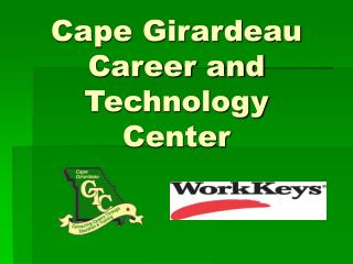Cape Girardeau  Career and Technology Center