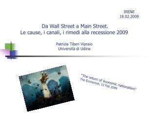Da Wall Street a Main Street. Le cause, i canali, i rimedi alla recessione 2009