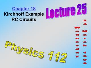 Chapter 18 Kirchhoff Example RC Circuits