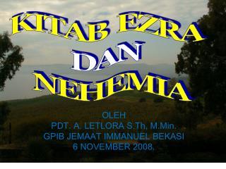 OLEH  PDT. A. LETLORA S.Th, M.Min. GPIB JEMAAT  IMMANUEL BEKASI 6 NOVEMBER 2008.