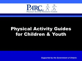 Physical Activity Guides for Children & Youth