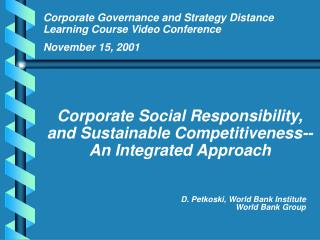 D. Petkoski, World Bank Institute World Bank Group