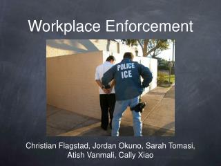 Workplace Enforcement