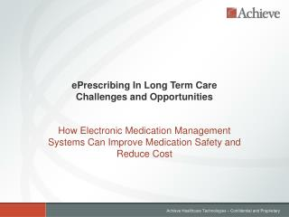 ePrescribing In Long Term Care Challenges and Opportunities