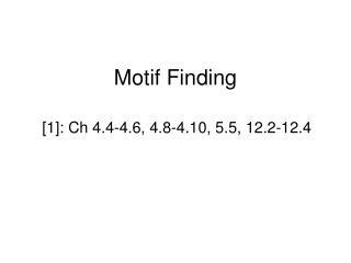 Motif Finding