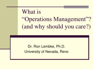 """What is """"Operations Management""""? (and why should you care?)"""