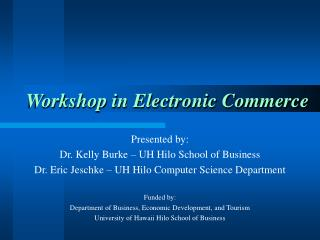 Workshop in Electronic Commerce