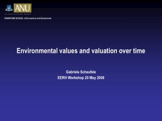 Environmental values and valuation over time