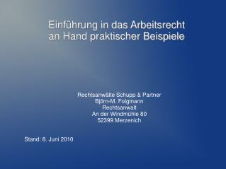 Einführung in das Arbeitsrecht an Hand praktischer Beispiele