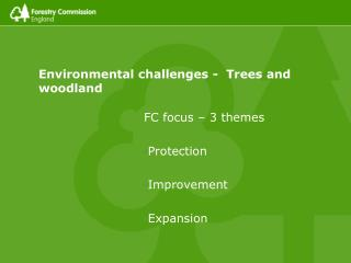 Environmental challenges -  Trees and woodland