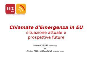 Chiamate d'Emergenza in EU situazione attuale e  prospettive future