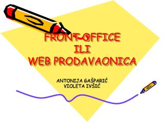 FRONT OFFICE ILI WEB PRODAVAONICA