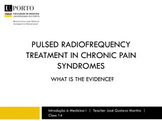 Pulsed radiofrequency treatment in CHRONIC pain syndromes