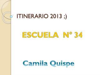 ITINERARIO 2013 ;)