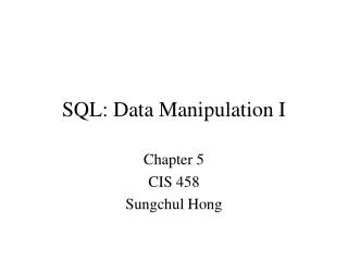 SQL: Data Manipulation I