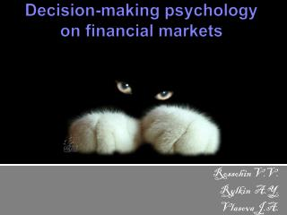 Decision-making psychology on financial markets