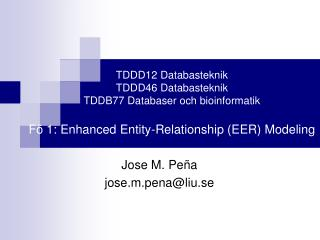 Jose M. Peña j ose.m.pena@liu.se