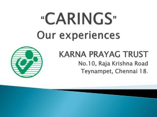 � CARINGS �   Our experiences