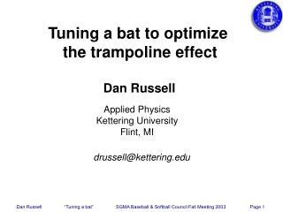 Tuning a bat to optimize  the trampoline effect