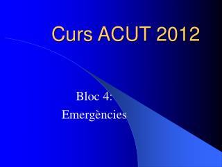 Curs ACUT 2012