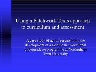 Using a Patchwork Texts approach to curriculum and assessment