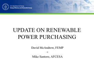 UPDATE ON RENEWABLE POWER PURCHASING