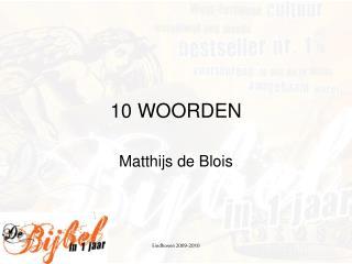 10 WOORDEN