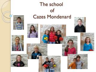 The  school  of Cazes Mondenard