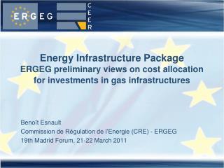 Benoît Esnault Commission de Régulation de l'Energie (CRE) - ERGEG