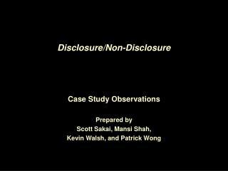 Disclosure/Non-Disclosure