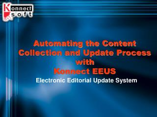 Automating the Content Collection and Update Process with  Konnect EEUS