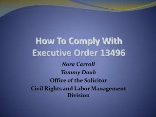 How To Comply With  Executive Order 13496