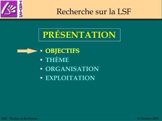 Recherche sur la LSF