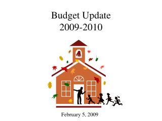 Budget Update 2009-2010