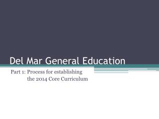 Del Mar General Education
