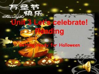 Unit 3 Let's celebrate! Reading