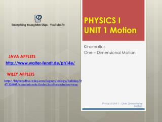 PHYSICS I UNIT 1 Motion