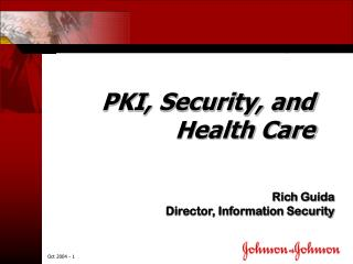 PKI, Security, and Health Care