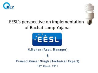 EESL's perspective on implementation  of Bachat Lamp Yojana