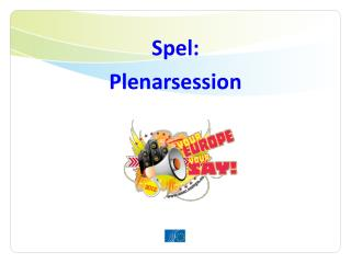 Spel: Plenarsession