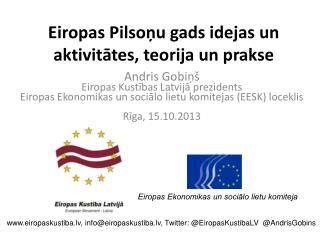 Eiropas Pilsoņu gads idejas un aktivitātes, teorija un prakse