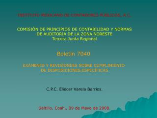 INSTITUTO MEXICANO DE CONTADORES PÚBLICOS, A.C. COMISIÓN DE PRINCIPIOS DE CONTABILIDAD Y NORMAS