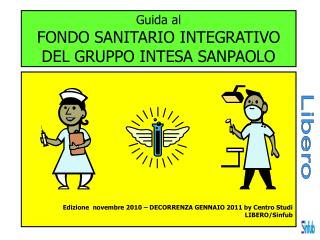 Guida al FONDO SANITARIO INTEGRATIVO DEL GRUPPO INTESA SANPAOLO